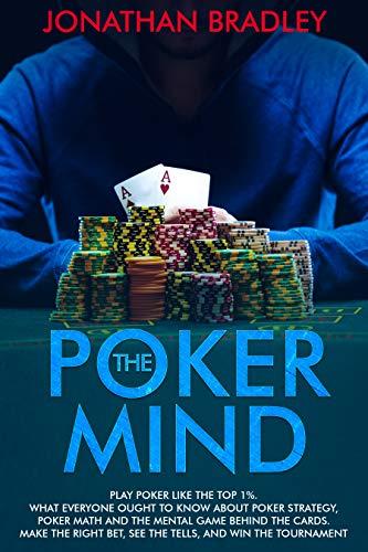 The Poker Mind by Jonathan Bradley
